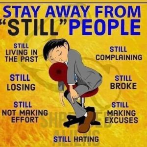 """Stay Away From """"Still"""" People"""